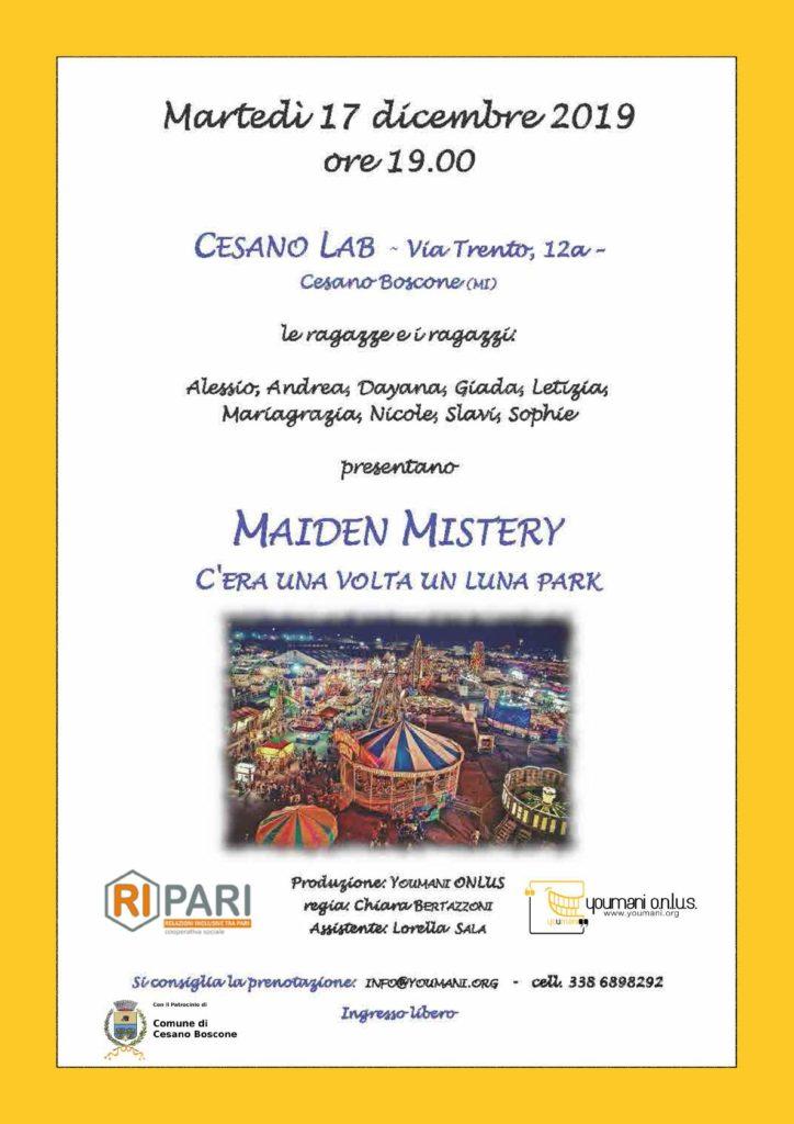 Locandina spettacolo teatrale presso Cesano Lab con ragazzi del CAM di Cesano di Cooperativa Ripari - Maiden Mystery - C'era una volta un Luna park di Youmani Onlus