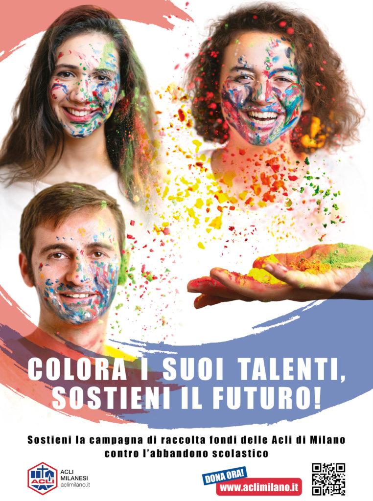 """campagna """"Colora i suoi talenti, sostieni il futuro!"""" #fundraising www.aclimilano.it/donazioni Coop Ripari. Contro abbandono scolastico"""
